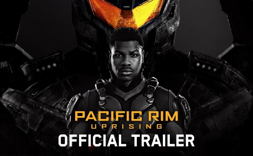 Trailer 2 for Pacific Rim Uprising Released